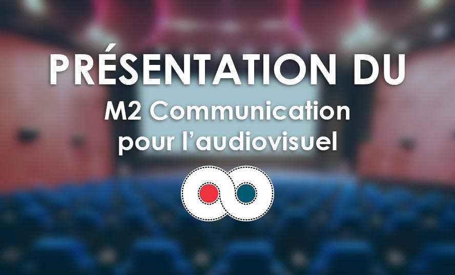 Le Diplome M2 Communication pour l'audiovisuel